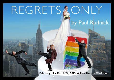 regrets only 2013 mainstage live theatre workshop