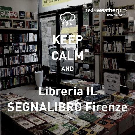 Libreria Universitaria Firenze by Chi Siamo Libreria Il Segnalibro Di Lapi Roberto Firenze