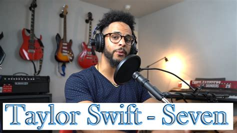 Taylor Swift - Seven REACTION! This is DEEEEP - YouTube