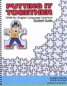 Putting It Together  Tprs As A Sheltering Strategy For Esl