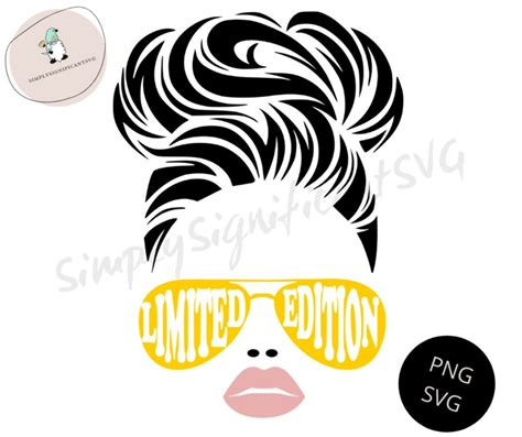 Use them in commercial designs under mom life messy bun and sunglasses svg and dxf cut files. Limited Edition Girl SVG Sunglasses Girl SVG Messy Bun svg ...