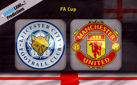 Leicester vs Manchester United Prediction, Bet Tips ...