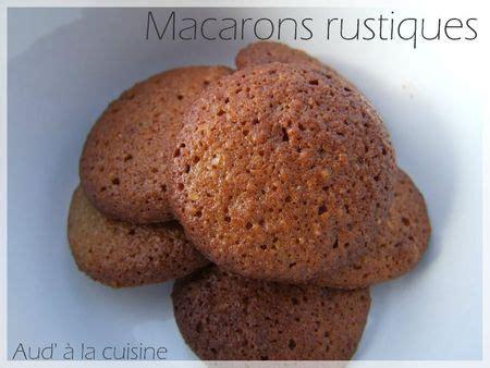 aud a la cuisine macarons rustiques aud 224 la cuisine