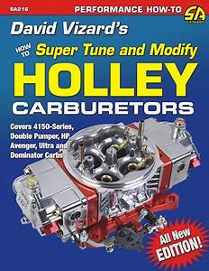 Power And Pump That Holley Carburetor  David Vizard U0026 39 S New Book