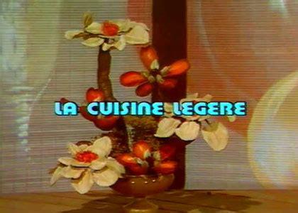 emission cuisine tv la cuisine légère emissions tv toutelatele com