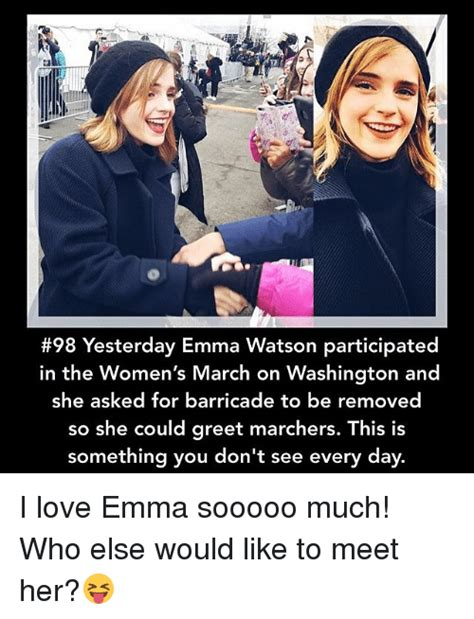 Women S March Memes - 98 yesterday emma watson participated in the women s march on washington and she asked for