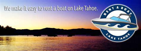 Fishing Boat Rentals Lake Tahoe by Rentals Charters Rent A Boat Lake Tahoe Lake Tahoe