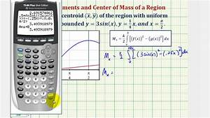 Chart Graphing Ex Find The Centroid Of A Bounded Region Involving The