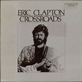 Eric Clapton - Crossroads   Releases   Discogs