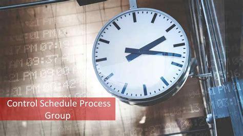 activities  control schedule process group