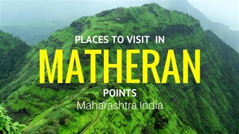 Places To Visit In Matheran In One Day Matheran Points