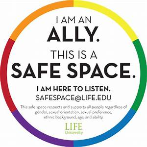 Safe Space - Life University. A World Leader in ...