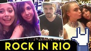 VLOG Rock in Rio: Cara Delevingne, famosos, zoeiras ...
