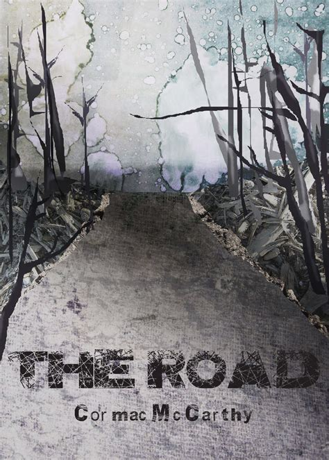 Cormac Mccarthy Best Books The Road By Cormac Mccarthy Eared Books