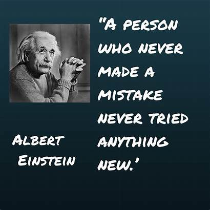 Trying Things Quotes Quote Famous Einstein Mistakes