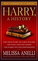 Harry, A History | Book by Melissa Anelli, J.K. Rowling ...