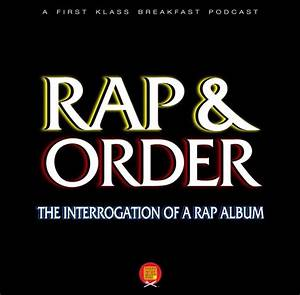 Listen to Our first Episode of 'Rap & Order'