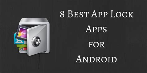 app lock android 8 best app lock apps for android