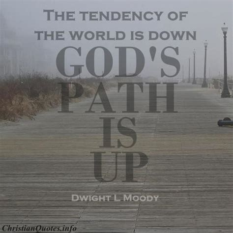 dwight  moody quote gods path christianquotesinfo