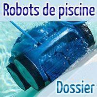 dossier sur les robots de piscine With combien de litre d eau dans une piscine