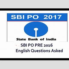 Sbi Po Pre 2016 English Questions Asked!!! Youtube