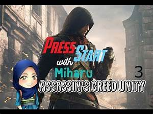 Assassin's Creed Unity Sequence 1 Memory 3 - YouTube