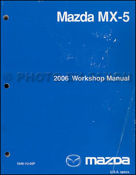 online car repair manuals free 2006 mazda mx 5 instrument cluster 2006 mazda mx 5 miata repair shop manual original
