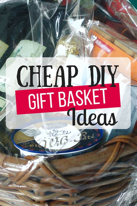 cheap diy gift baskets  busy budgeter