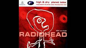 Radiohead - High And Dry W   Lyrics  Hd