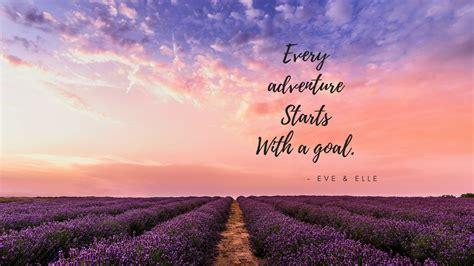 FREE Motivational Wallpaper Desktop - Every Adventure ...