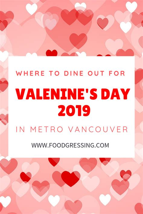 Valentine's Day Dinner Vancouver 2019  Foodgressing