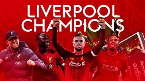 Liverpool crowned 2019-20 Premier League champions ...