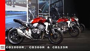 Honda Cb125r 2018 : 2018 honda cb1000r cb300r cb125r youtube ~ Melissatoandfro.com Idées de Décoration