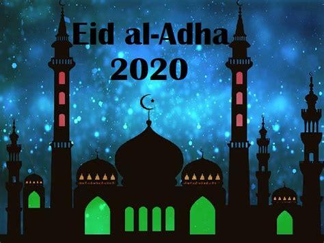 Eid al-Adha 2020: Date in India, Wishes, Messages, Origin ...