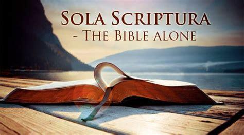 Sola Scriptura - No Other Foundation