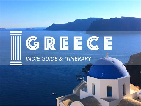 My 2 Week Greece Itinerary For An Independent Trip