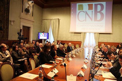 composizione consiglio dei ministri comitato nazionale per la bioetica la presentazione cnb