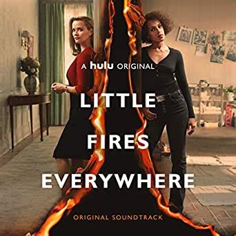 Little Fires Everywhere (Original Soundtrack) di Various ...