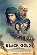 Vagebond's Movie ScreenShots: Black Gold - Day of the ...
