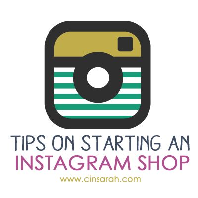 cinsarah tips  starting  instagram shop cinsarah