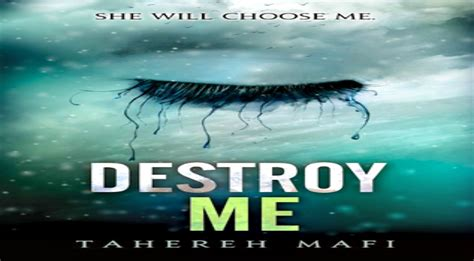 Destroy Me By Tahereh Mafi (shatter Me #1.5