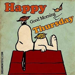 Good Morning Snoopy : snoopy good morning thursday quote pictures photos and images for facebook tumblr pinterest ~ Orissabook.com Haus und Dekorationen