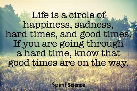 life   circle  happiness sadness hard times