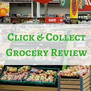Click Collect : click collect grocery review emmadrew info ~ One.caynefoto.club Haus und Dekorationen