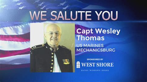 We Salute You: Wesley L. Thomas