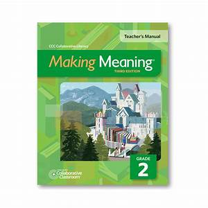 Making Meaning  3rd Ed   Teacher U2019s Manual  Grade 2