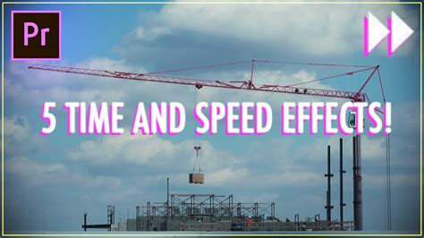 essential time speed effects  adobe premiere pro cc