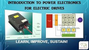 Introduction To Power Electronics For Electric Drives