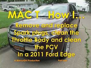 2011 Ford Edge Spark Plug Removal 2nd Gen 3 5 Non Ecoboost Part 1