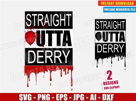 straight outta derry pennywise svg cut file  cricut